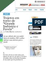 """Trajetos em torno de """"Grande Indústria e Favela"""""""