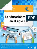 La Educación Virtual en El Siglo XXI