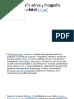 Fotografía Aérea y Fotografía Orbital[Editar]