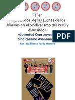 """""""Juventud Construyendo, Sindicalismo Avanzando"""""""