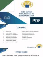 Caso Clínico Final Técnicas de Neurofacilitación