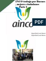 Edgard Raúl Leoni Moreno - Fundación AINCO Trabaja Por Buenos Vecinos, MejoresCiudadanos, Parte I