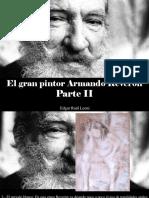 Edgar Raúl Leoni - El Gran Pintor Armando Reverón, Parte II