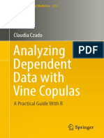 Analyzing Dependent Data With Vine Copulas. a Practical Guide With R - Claudia Czado