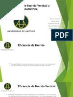 EFICIENCIA BARRIDO VOLUMETRICO
