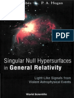 Singular Null Hypersurfaces in General Relativity Light-Like Signals From Violent Astrophysical Events by Claude Barrabes