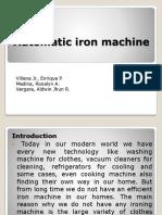 Automatic Iron Machine