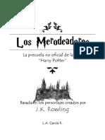 Los Merodeadores (Capítulos 1 y 2)