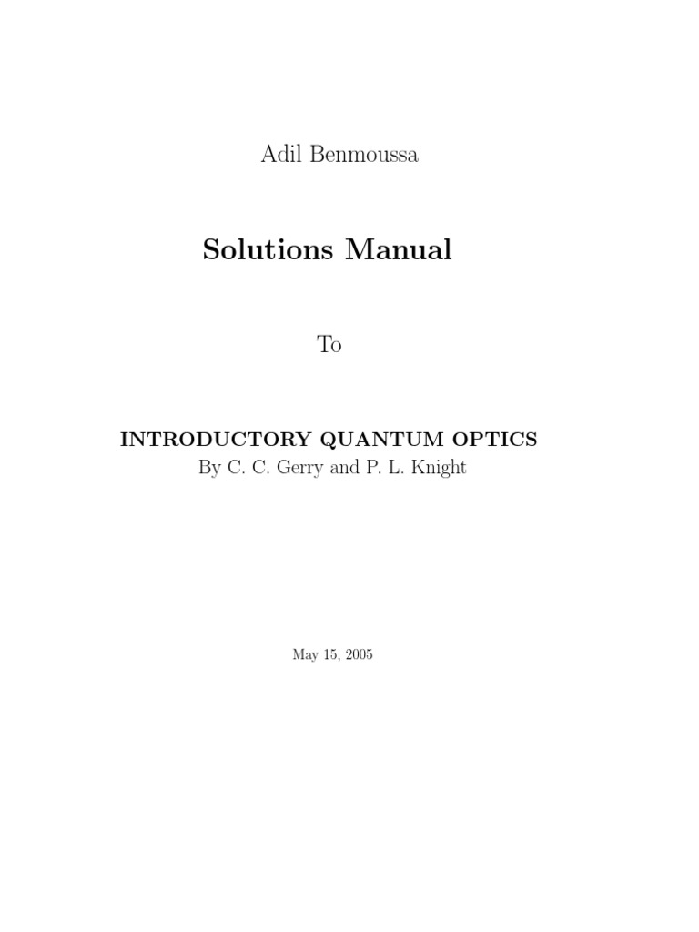 Solutions Manual To INTRODUCTORY QUANTUM OPTICS By C. C. Gerry and P. L.  Knight