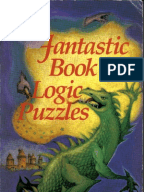 fantastic book of logic and puzzle Author: muriel mandell isbn: 080694756x charming book concerning  everything from martians to seven league boots with a variety of classic puzzles ( liars.