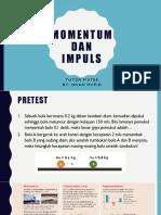 Tutor 5A Momentum & Impuls + Pretest + Tugas + PR