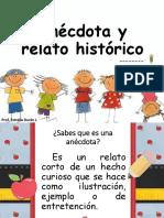 Ppt. Apoyo Clase de Lenguaje. Anécdota y Relato Histórico