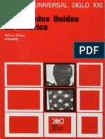 [Historia Universal Siglo XXI Tomo 30] Willi Paul Adams (Compilador) - Los Estados Unidos de América (2002, Siglo XXI)