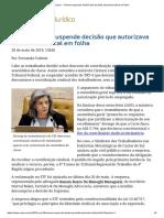 Cármen Lúcia suspende decisão que autorizava desconto sindical em folha