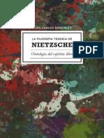 Gonzalez Caldito Juan Carlos - La Filosofia Tragica de Nietzsche