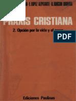 Rincón, Mora, López_Praxis Cristiana II_La Vida y El Amor