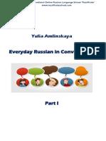 Амлинская Юлия. - Amlinskaya Yulia. Everyday Russian in Conversation. Part 1