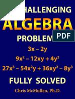 Challenging Algebra Problems Fully Solved IIT JEE Foundation Chris McMullen 50 Challenging Algebra Problems Fully Solved Chris McMullen Improve Your Math Fluency Zishka Publishin