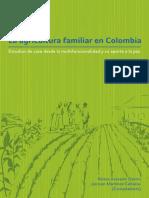 Acevedo y Martínez (Comps), 2015. La Agricultura Familiar en Colombia. Estudios de Caso Desde La Multifuncionalidad y Su Aporte a La Paz