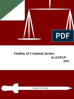 Outline of Criminal Justice in Japan 2016