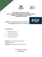 Procedimiento Para La Recuperacion de Desastres e Integridad de Datos en Un Centro de Computo MichellPiza AlexanderMite CristhianSilva MelaniVillavicencio