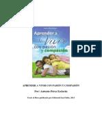 Pérez Esclarín, A., 2013, Aprender a vivir con pasión y compasión.pdf