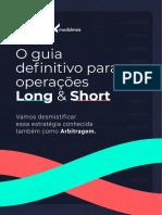 O Guia Definitivo Long Short