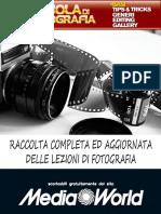 Raccolta completa ed aggiornata delle lezioni di fotografia (Mediaworld)
