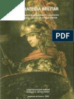 Ortega Prado r; Bolivar Romero c., Estrategia Militar, Ed. Acague, 2016