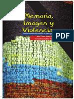 Memoria Imagen y Violencia