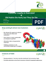 Customer Loyalty is Overrated and Old Habits Die Hard, But They Do Die
