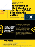 Stigmatizing Gifted Children in Private and Public Schools in the 2000s 1