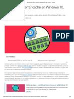 Manual Para Borrar Caché en Windows 10, Mac y Linux - Solvetic