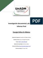 Investigación Documental y de Campo Informe Final Energía Eólica en México