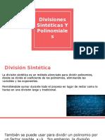 Divisiones Sintéticas Y Polinomial