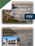 Miguel Alexander Pérez Pérez - Los 10 Mejores Lugares Turísticos de República Dominicana Parte I