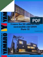 Armando Iachini - Conoce Los 10 Edificios Más Sustentables Del 2018, Parte II