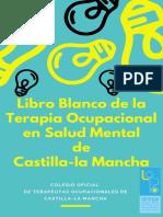 Libro Blanco de La Terapia Ocupacional en Salud Mental de Castilla-la Mancha Cofto-clm