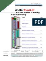 K604124E Installation Eurolift MRL Upto 1000kg With Scaffolding