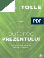 Puterea prezentului. Ghid practic ed.3 - Eckhart Tolle.pdf