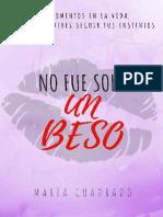 No Fue Solo Un Beso - Maria Cuadrado Villadiego