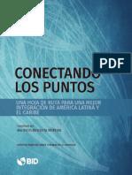 Una Hoja de Ruta Para Una Mejor Integracion de America Latina y El Caribe