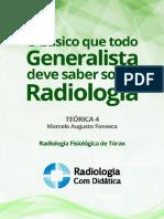 O Basico Que Todo Generalista Deve Saber Sobre Radiologia Parte 4 - Radiologia Fisiológica de Tórax