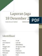 Laporan Jaga 18 Desember 2018 amel.pptx