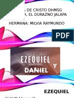 Ezequiel y Daniel