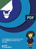 La Inteligencia Emocional Como Una Habilidad Esencial en La Escuela