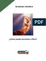 Cómo Puedo Encontrar a Dios (Juan Rafael Pacheco)