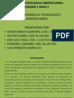 GESTION TECNOLOGICA GROPECUARIA-UNIDAD 1 PASO 2.pptx