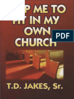 Help Me to Fit in My Own Church - T.D. Jakes_150318132236