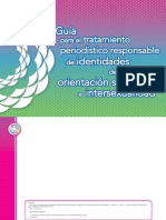 Guía Para El Tratamiento Periodístico Responsable de Identidades, De Géneros, Orientación Sexual e Intersexualidad